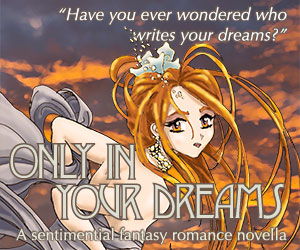 Only In Your Dreams: A sentimental fantasy novella, on sale now